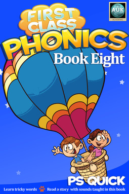 Quick, P S - First Class Phonics - Book 8, ebook