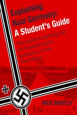 Shepley, Nick - Explaining Nazi Germany, ebook