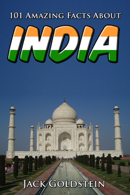 Goldstein, Jack - 101 Amazing Facts About India, ebook