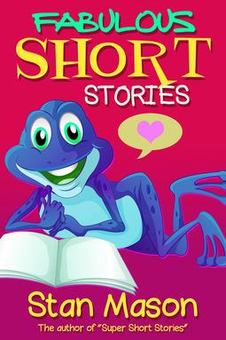 Mason, Stan - Fabulous Short Stories, ebook
