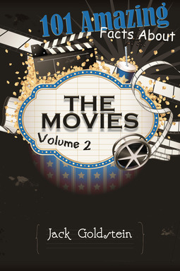Goldstein, Jack - 101 Amazing Facts about The Movies - Volume 2, ebook