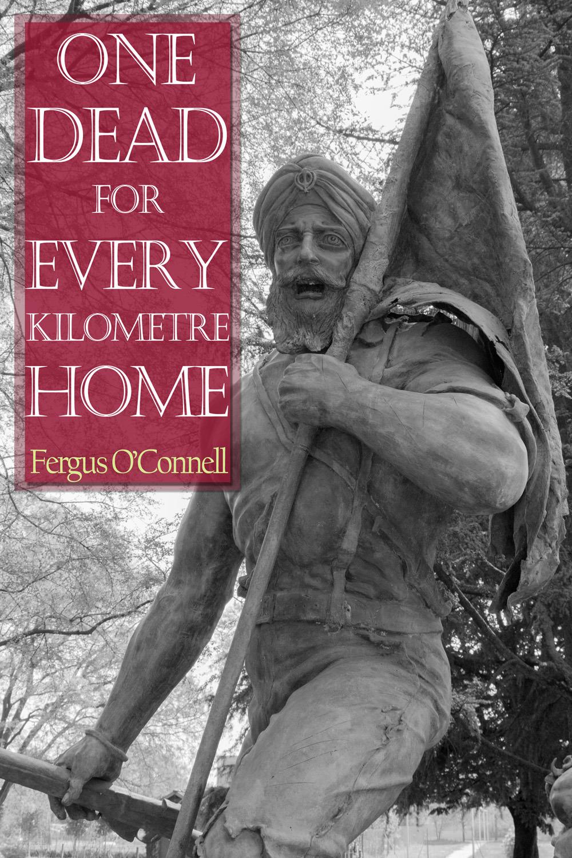 O'Connell, Fergus - One Dead for Every Kilometre Home, ebook