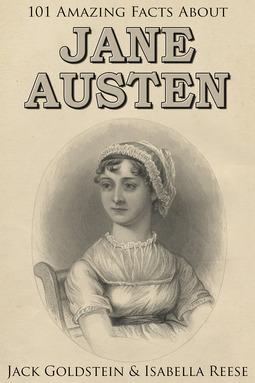 Goldstein, Jack - 101 Amazing Facts about Jane Austen, ebook