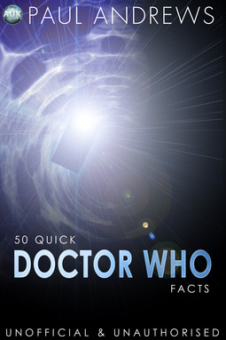 Andrews, Paul - 50 Quick Doctor Who Facts, ebook