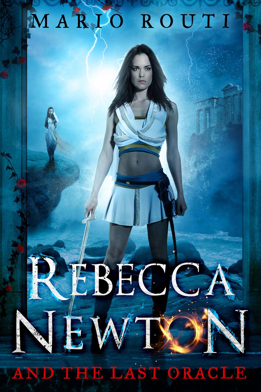 Routi, Mario - Rebecca Newton and the Last Oracle, ebook