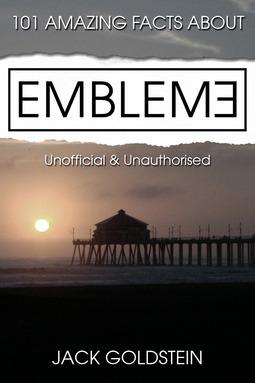 Goldstein, Jack - 101 Amazing Facts about Emblem3, ebook