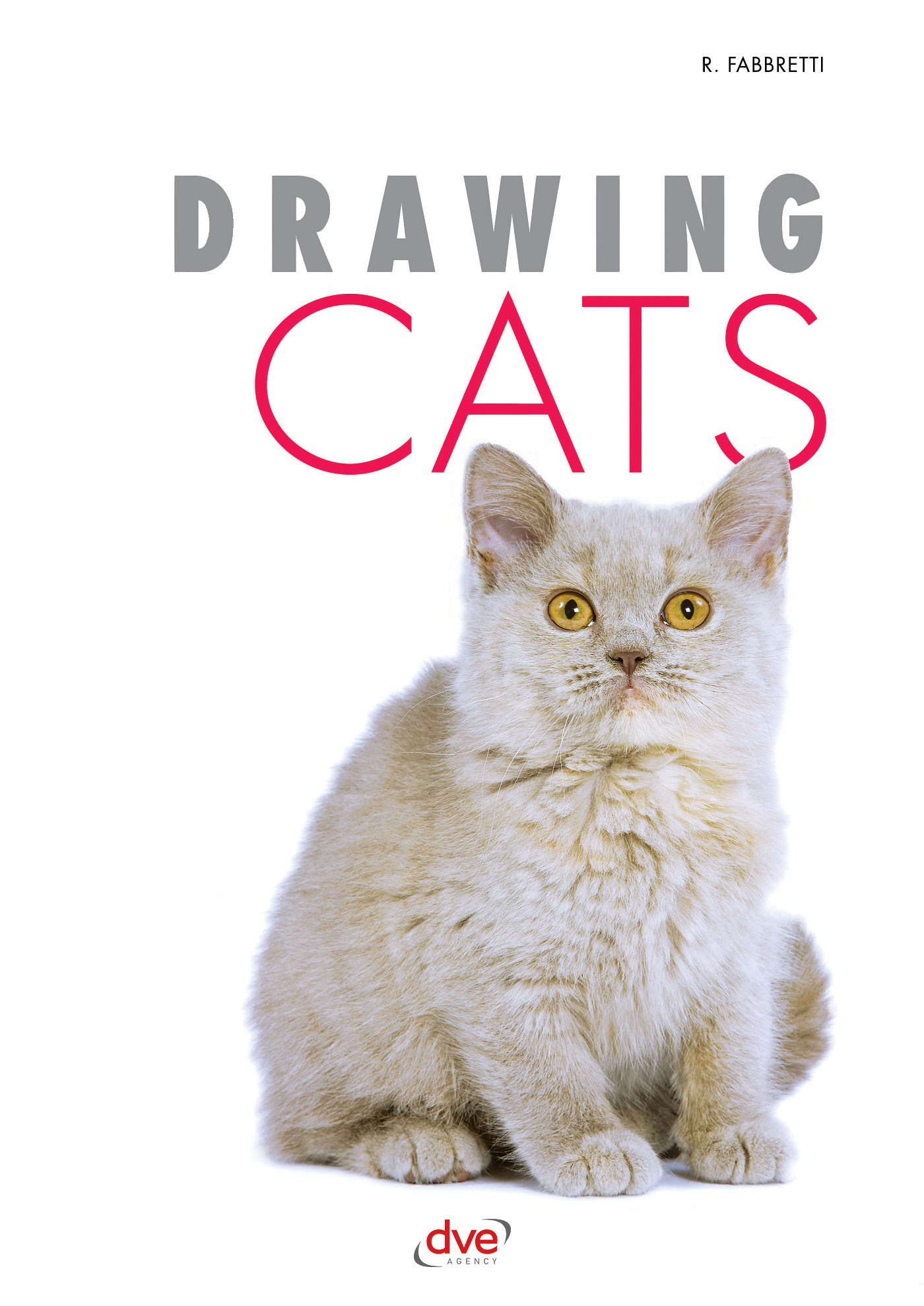 Fabbretti, Roberto - Drawing Cats, ebook