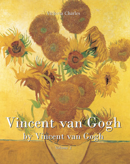 Charles, Victoria - Vincent van Gogh by Vincent van Gogh - Volume 2, ebook