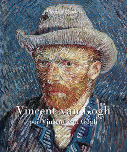 Charles, Victoria - Vincent van Gogh por Vincent van Gogh - Vol I, ebook