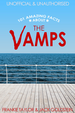 Goldstein, Jack - 101 Amazing Facts about The Vamps, ebook