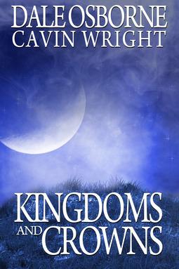 Osborne, Dale - Kingdoms and Crowns, ebook