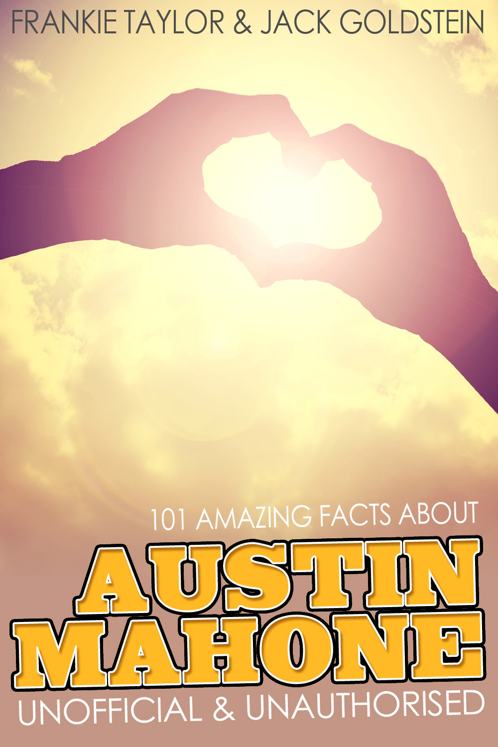 Goldstein, Jack - 101 Amazing Facts about Austin Mahone, ebook
