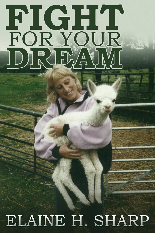 Sharp, Elaine Hazel - Fight For Your Dream, ebook