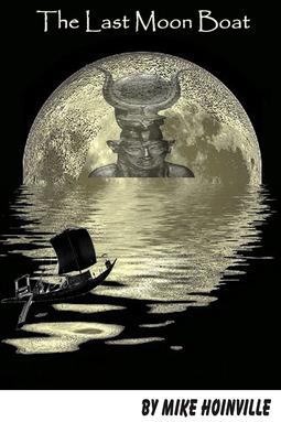 Hoinville, Mike - The Last Moon Boat, e-kirja