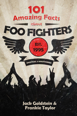 Goldstein, Jack - 101 Amazing Facts about Foo Fighters, ebook