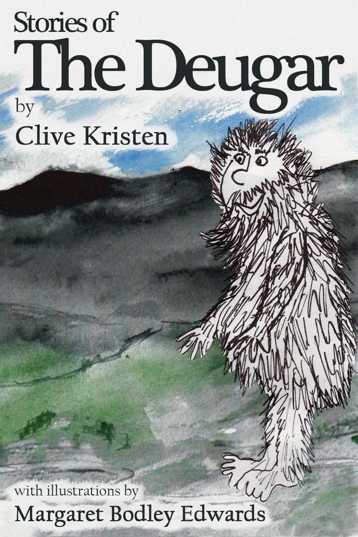 Kristen, Clive - Stories of the Deugar, ebook