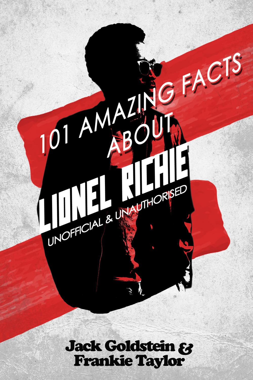 Goldstein, Jack - 101 Amazing Facts about Lionel Richie, ebook