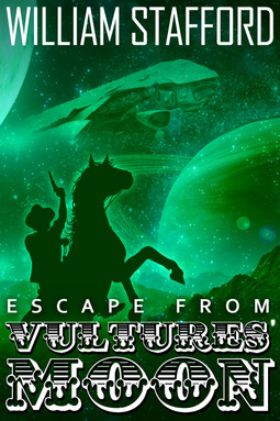 Stafford, William - Escape From Vultures' Moon, ebook