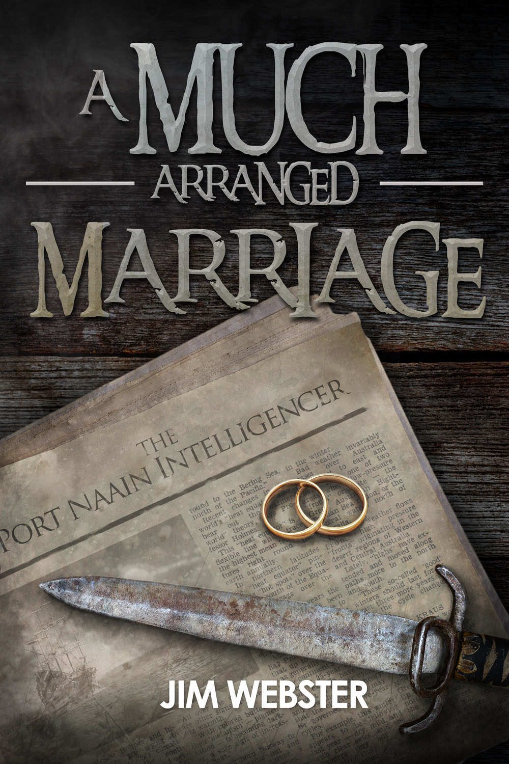 Webster, Jim - A Much Arranged Marriage, ebook