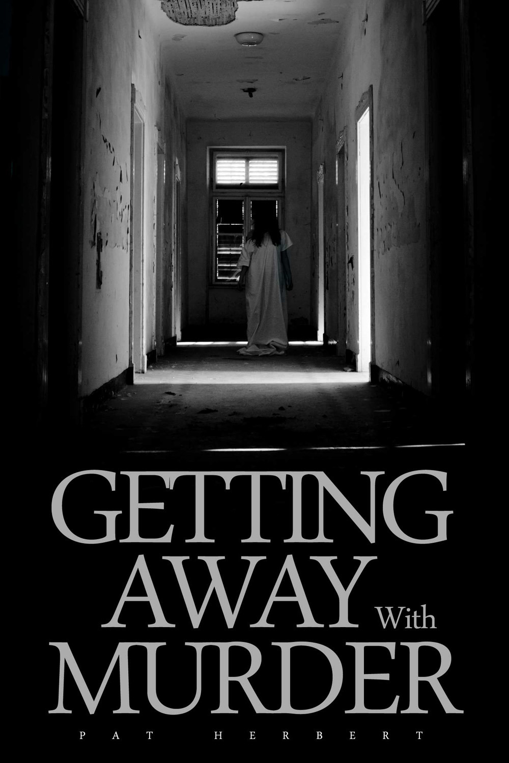 Herbert, Pat - Getting Away With Murder, ebook