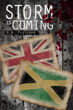 Fletcher, M.W. - Storm is Coming, ebook