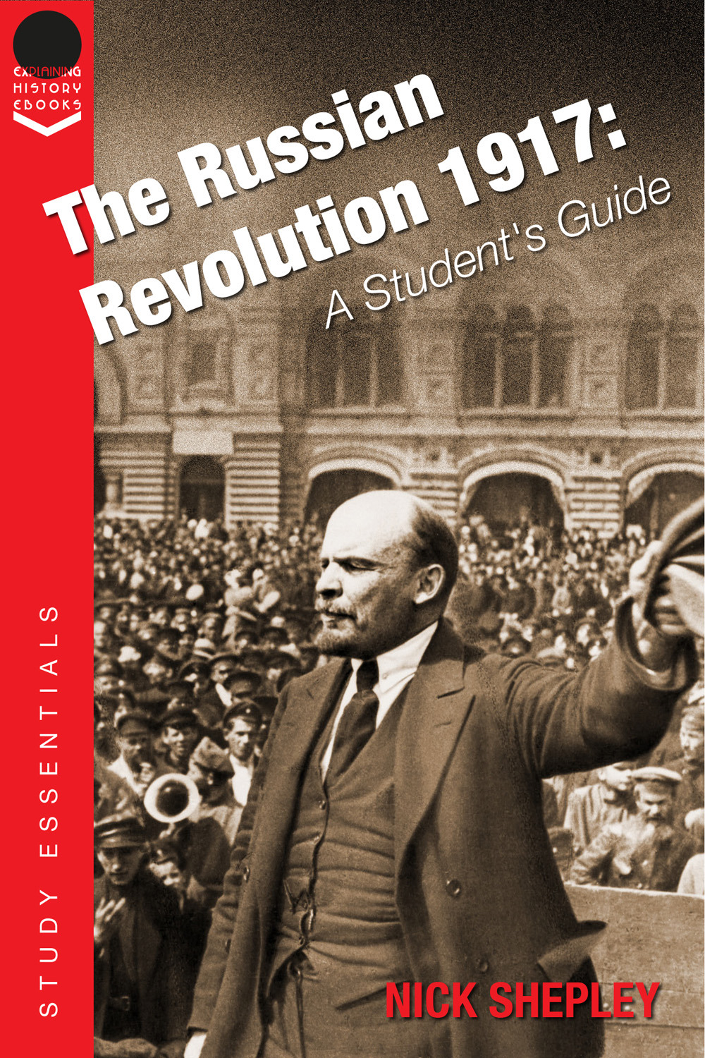 Shepley, Nick - The Russian Revolution 1917, ebook