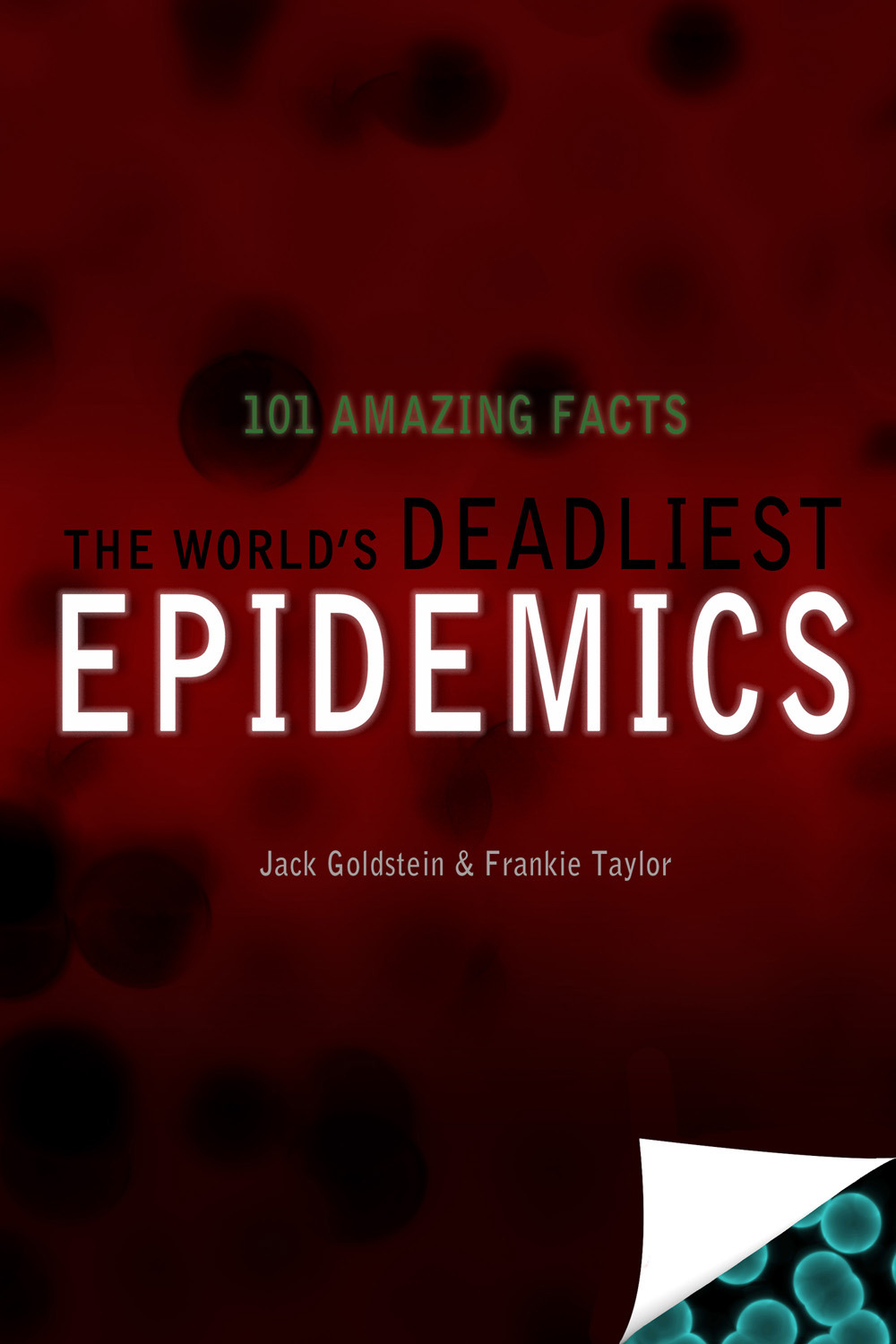 Goldstein, Jack - The World's Deadliest Epidemics, ebook