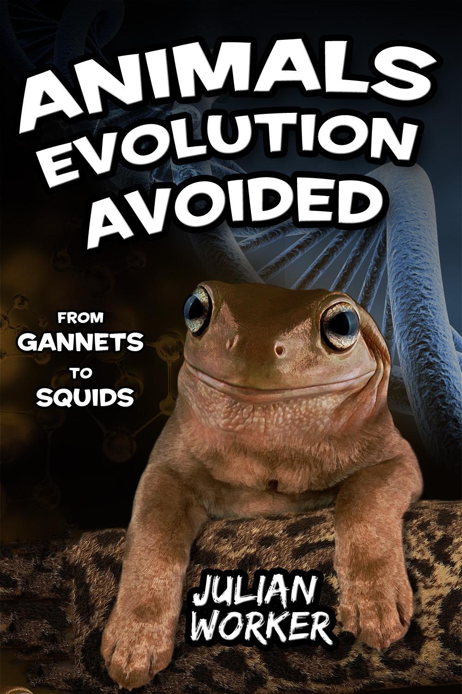 Worker, Julian - Animals Evolution Avoided, ebook