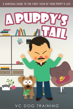 Training, VC Dog - A Puppy's Tail, ebook