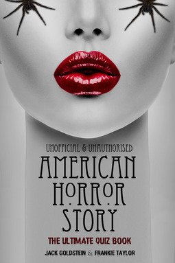Goldstein, Jack - American Horror Story - The Ultimate Quiz Book, ebook
