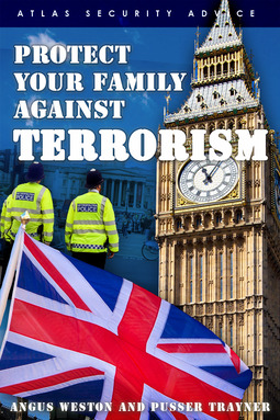 Weston, Angus - Protect Your Family Against Terrorism, ebook
