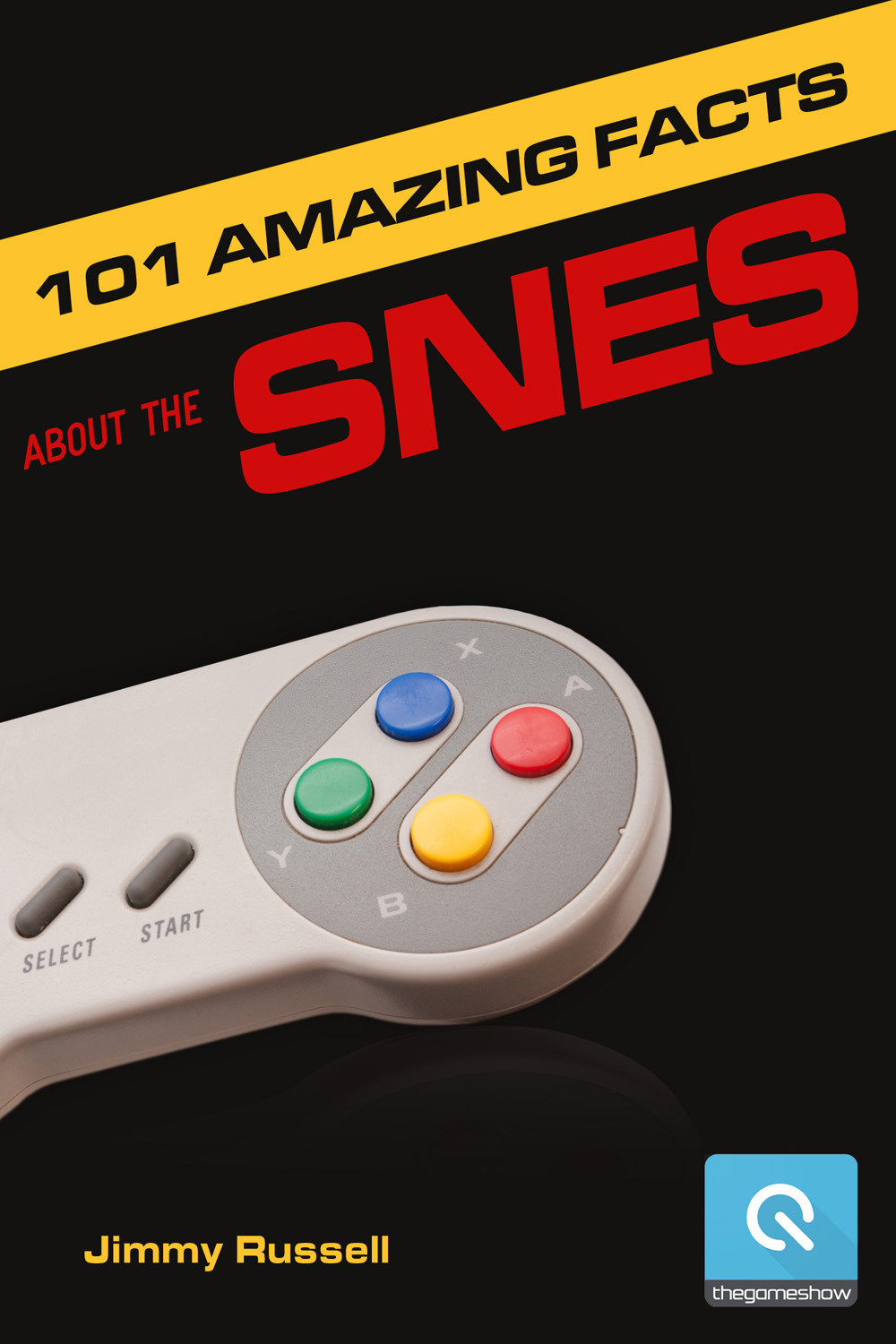 Russell, Jimmy - 101 Amazing Facts about the SNES, ebook