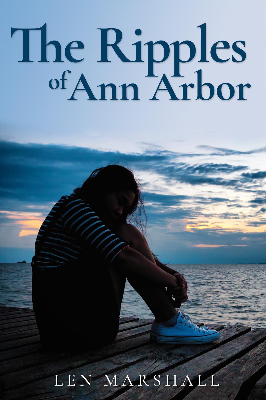 Marshall, Len - The Ripples of Ann Arbor, ebook