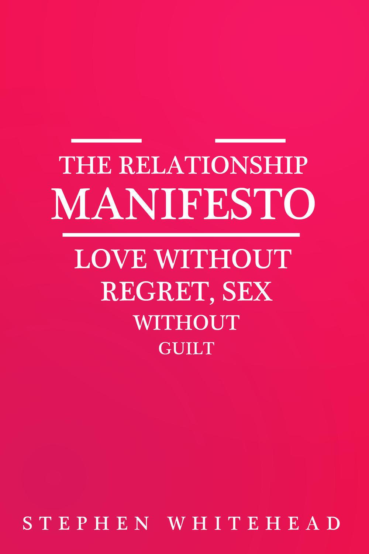 Whitehead, Stephen - The Relationship Manifesto, ebook