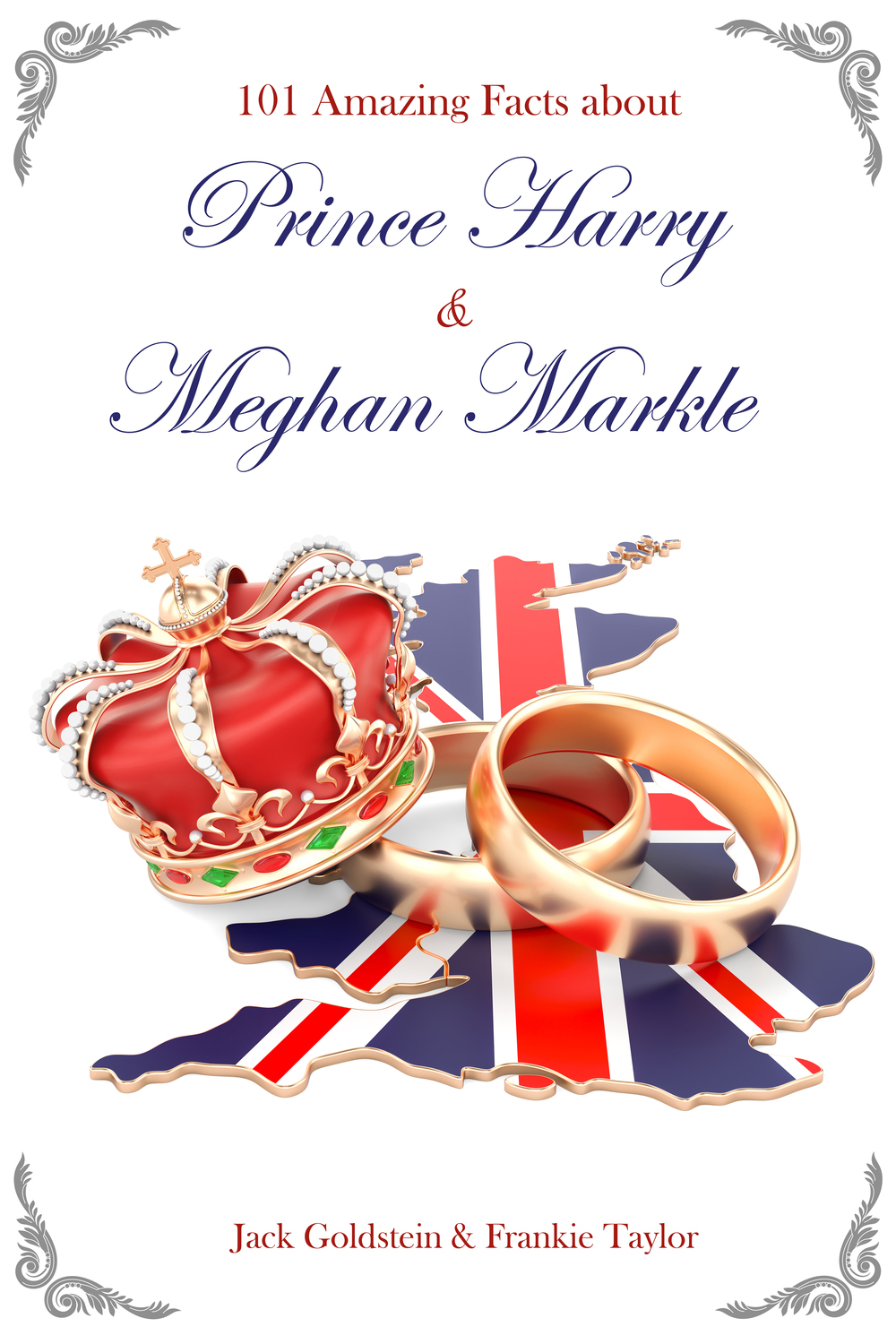 Goldstein, Jack - 101 Amazing Facts about Prince Harry and Meghan Markle, ebook