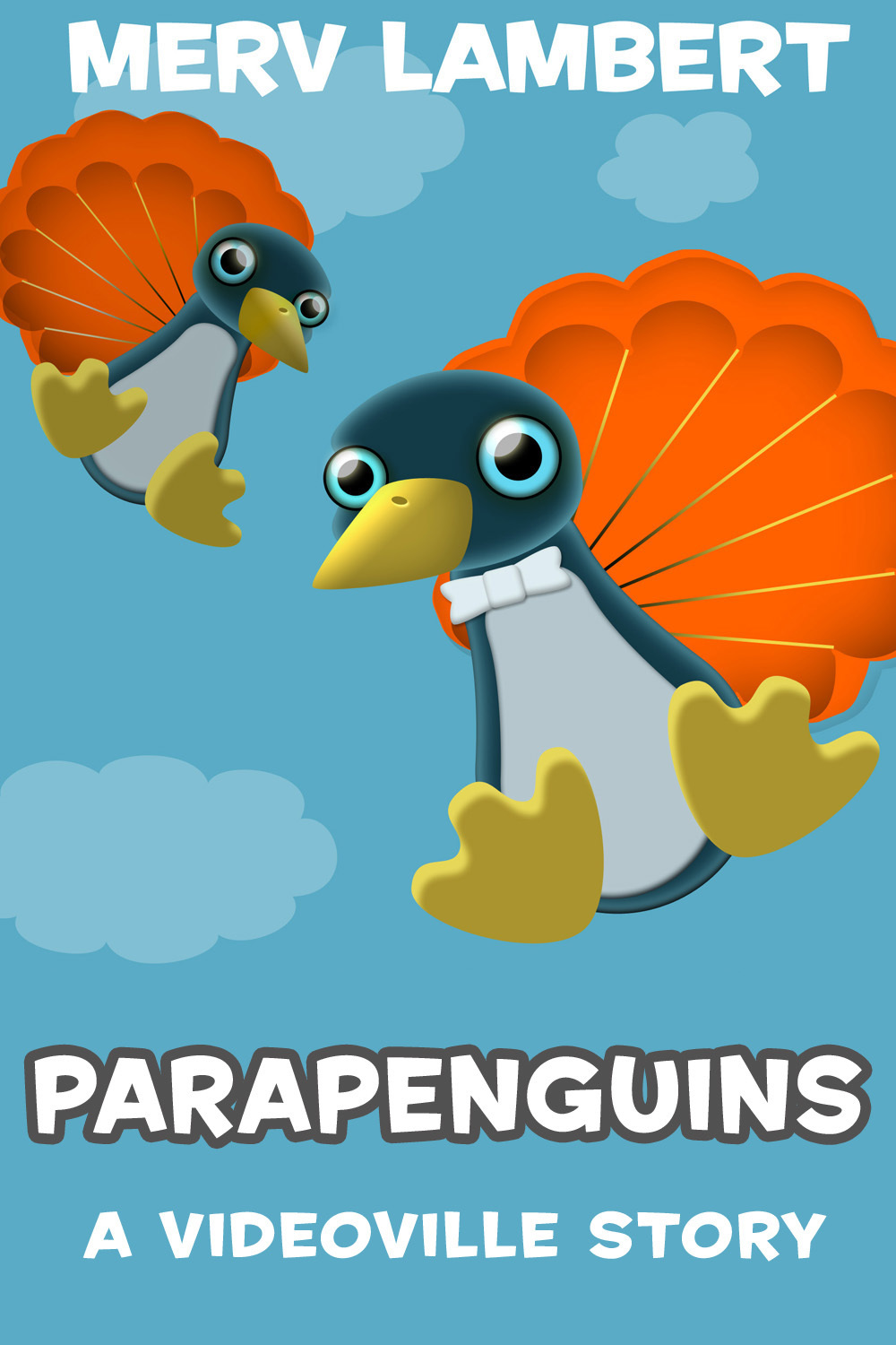Lambert, Merv - Parapenguins - A Children's Short Story, ebook