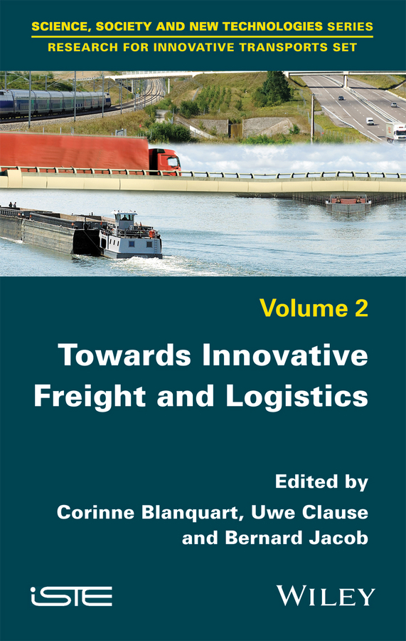 Blanquart, Corinne - Towards Innovative Freight and Logistics, ebook