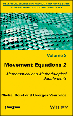 Borel, Michel - Movement Equations 2: Mathematical and Methodological Supplements, ebook