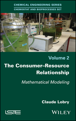 Lobry, Claude - The Consumer-Resource Relationship: Mathematical Modeling, ebook