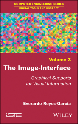 Reyes-Garcia, Everardo - The Image-Interface: Graphical Supports for Visual Information, ebook