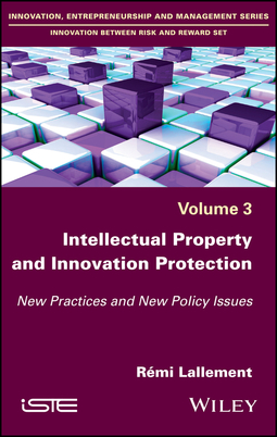 Lallement, Rémi - Intellectual Property and Innovation Protection: New Practices and New Policy Issues, ebook