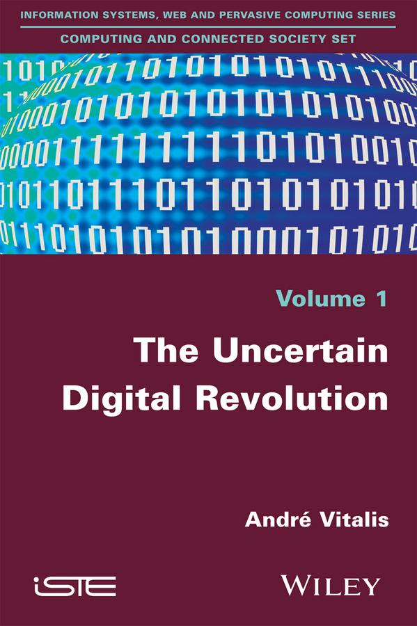 Vitalis, André - The Uncertain Digital Revolution, ebook