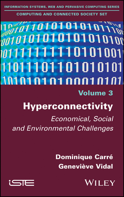 Carré, Dominique - Hyperconnectivity: Economical, Social and Environmental Challenges, ebook