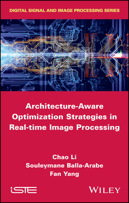 Balla-Arabe, Souleymane - Architecture-Aware Optimization Strategies in Real-time Image Processing, ebook