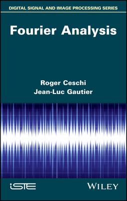 Ceschi, Roger - Fourier Analysis, ebook