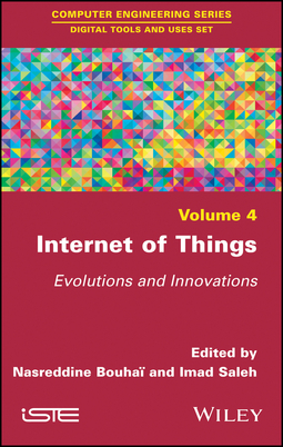 BouhaÏ, Nasreddine - Internet of Things: Evolutions and Innovations, ebook