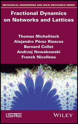 Collet, Bernard - Fractional Dynamics on Networks and Lattices, ebook