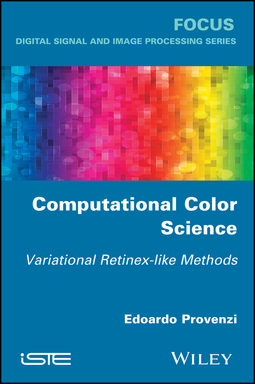 Provenzi, Edoardo - Computational Color Science: Variational Retinex-like Methods, ebook