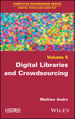 Andro, Mathieu - Digital Libraries and Crowdsourcing, ebook