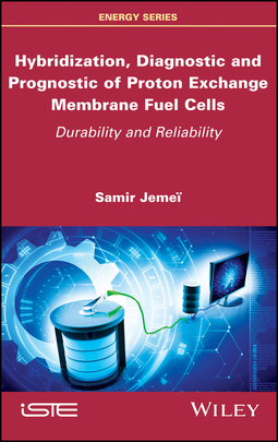 Jemei, Samir - Hybridization, Diagnostic and Prognostic of PEM Fuel Cells: Durability and Reliability, ebook